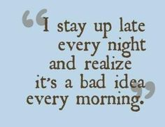 Yes...  Yes, I do!  Darn insomnia, internet & Pinterest!