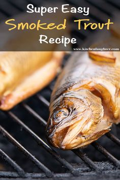 Smoke a Whole Trout with Butter and Lemon. Super Simple Steps to Make a Traditional Smoked Trout Smoked Whole Trout Recipe, Whole Trout Recipes, Grilled Trout Recipes, Smoked Trout, Grilled Seafood, Smoked Fish, Tilapia Recipes, Grilled Fish, Grilled Salmon
