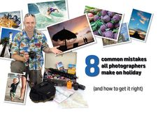 Digital Camera World | 8 common mistakes photographers make on holiday (and how to get it right)