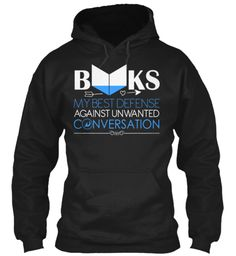Books My Best Defense Against Unwanted Conversation Hoodie