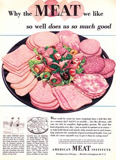 """Why the Meat we like so well does us so much good."", Woman's Day, August 1957,  American Meat Institute"