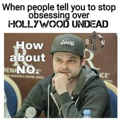 OMG I LIVE FOR HOLLYWOOD UNDEAD