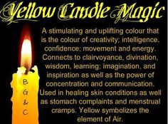 Yellow Candle Magic (not a link-just a pic) Fb: Modesty Witch Healing Spells, Magick Spells, Candle Spells, Wiccan Witch, Candle Meaning, Yellow Candles, Color Magic, Color Meanings, Candle Magic