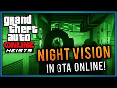 Night Vision Without Night Vision Goggles (GTA 5 Online) - http://nightvisiongogglestoday.com/night-vision-googles-for-sale/night-vision-without-night-vision-goggles-gta-5-online/