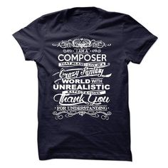 I Am A Composer - #housewarming gift #house warming gift. HURRY => https://www.sunfrog.com/LifeStyle/I-Am-A-Composer-50378964-Guys.html?id=60505