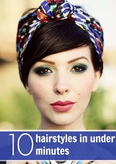 10 hairstyles you can do in under 10 minutes