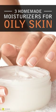 The toughest skin type to find a perfect moisturizer for in the market is the oily skin. In such cases a homemade moisturizer for oily skin is the perfect solution. Here are 3 effective ones! Moisturizer For Oily Skin, Homemade Moisturizer, Oily Skin Care, Homemade Skin Care, Dry Skin, Skin Care Tips, Homemade Beauty, Skin Tips, Smooth Skin
