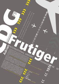 Adrian Frutiger : Fonte tipográfica Frutiger. Cartaz de Clement Thorez
