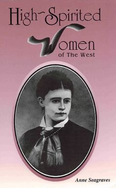 High-Spirited Women of the West