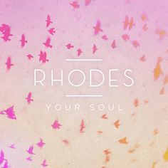 Buy RHODES' new EP 'Home': http://po.st/HomeEP  Download the 'Morning' EP on iTunes: http://po.st/MorningEP  Watch the official video here: http://youtu.be/5xglMgU6Soo  This is 'Your Soul' taken from