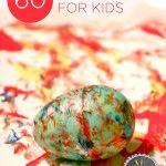 60 Egg Activities for Kids