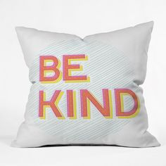 Be Kind | Put a Word On It! 18 Typographic Pillows via Brit + Co.