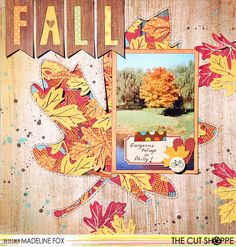 """The Cut Shoppe: Layout by Madeline Fox uses """"Leaf it to Me"""" and """"Tall Type"""" cut files."""
