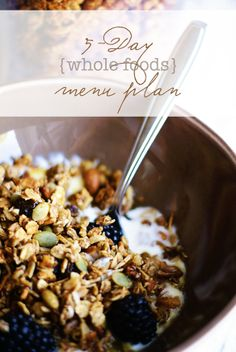5-Day Whole Foods Menu Plan   Faith and Composition
