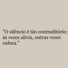 O silêncio machuca!