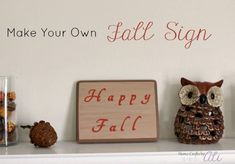 Make Your Own Fall Sign. Follow this easy tutorial to make a Happy Fall sign to add to your seasonal decor. Home Crafts, Easy Crafts, Diy Home Decor, Craft Projects, Projects To Try, Make Your Own, How To Make, Fall Signs, Autumn Home