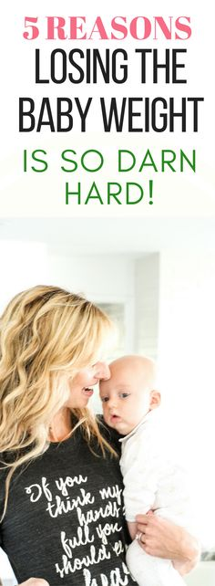 There are real reasons losing the baby weight is so hard. Here's the reality of what's happening, and why it is so tough!