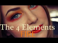 The 4 Elements Makeup - Fire - YouTube