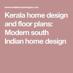 Kerala home design and floor plans: Modern south Indian home design