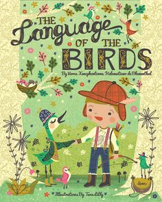 The Language of the Birds ~ Illustrations by Tara Lilly