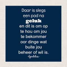 Afrikaanse Inspirerende Gedagtes & Wyshede Afrikaanse Quotes, Business Essentials, Inspirational Message, Christian Inspiration, Education Quotes, Letter Board, Geluk, Language, Pad