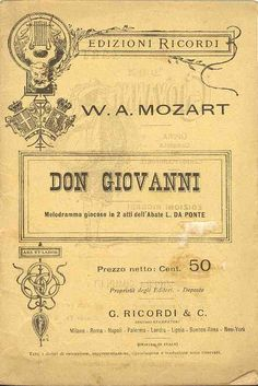 Don Giovanni is an opera in two acts with music by Wolfgang Amadeus Mozart and Italian libretto by Lorenzo Da Ponte. It is based on the legends of Don Juan, a fictional libertine and seducer.
