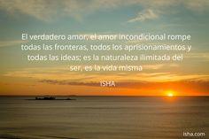 El amor incondicional rompe todas las fronteras. Citas Isha Judd