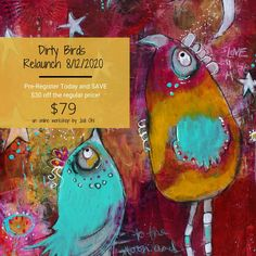 Dirty Birds Online Class-Relaunch on 8/12/2020 Early Enrollment special on now! Save 30.00 today! Birds Online, Using Acrylic Paint, Whimsical, Workshop, Creatures, Painting, Tools, Art, Craft Art