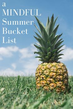 a MINDFULSummer Bucket List #mindfulness #summer #bucketlist