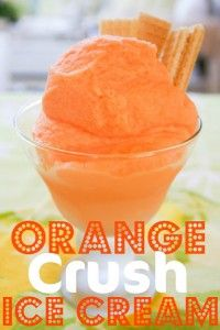 Recipe For  Homemade ORANGE Crush Ice Cream