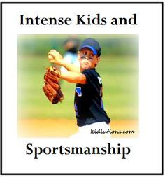 Kids with intense temperaments can fall apart at the seams any place, any time.  That includes the playing field.  Are you prepared to respond in a way that HELPS? #behavior #intense #parenting