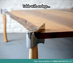 The perfect table for a lumberjack
