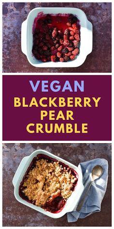 Scottish Blackberry Vegan Crumble, Blackberry Crumble, Fruit Crumble, Rhubarb Crumble, Blackberry Recipes, Pear Recipes, Crumble Topping, Oats Recipes, Dessert Recipes