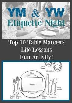 Etiquette Night - notes and lessons of what to teach Youth about proper manners and etiquette at the table and in LIFE!YM/YW Etiquette Night - notes and lessons of what to teach Youth about proper manners and etiquette at the table and in LIFE! Mutual Activities, Young Women Activities, Church Activities, Group Activities, Camping Activities, Therapy Activities, Indoor Activities, Summer Activities, Etiquette Dinner