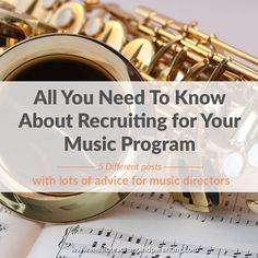 All You Need To Know About Recruiting For Music Programs - On Music Teaching and Parenting