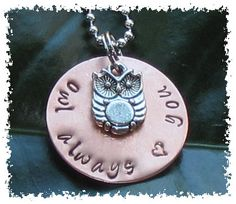 Owl Always Love You Hand Stamped on a Copper Disc Necklace with a Silver Owl Charm