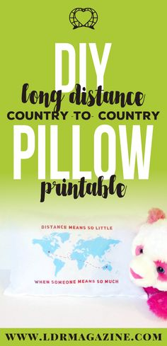 DIY Long Distance Pillows (Country To Country) Free Printable!