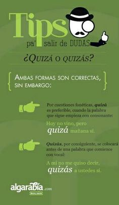 Quizá o Quizás ✿ Spanish Learning/ Teaching Spanish / Spanish Language / Spanish vocabulary / Spoken Spanish ✿ Share it with people who are serious about learning Spanish! - Little Language Site - TODOS Spanish Grammar, Spanish Vocabulary, Spanish English, Spanish Words, Spanish Language Learning, Spanish Teacher, Spanish Classroom, Teaching Spanish, Teaching Vocabulary