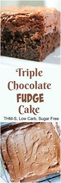 Triple Chocolate Fudge Cake (Low Carb, Sugar Free, THM-S)