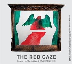 The Red Gaze   EVENT   posted by Rebecca Raue