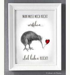 Kunstdruck A4 Kiwi Vogel Lieb haben reicht! von ABOUKI Art Factory auf DaWanda.com Kiwiana, Fox Cookies, Happy Paintings, Holiday Cocktails, Woodland Party, Printable Cards, Inspirational Quotes, Sayings, Etsy