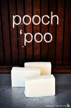 Pooch 'poo Dog Shampoo Bars | Humblebee and me