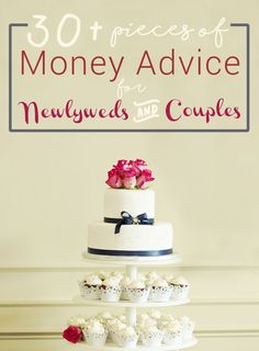 30+ Pieces of Money Advice for Newlyweds and Couples - L Bee and the Money Tree  When my friend Kat, who is getting married in April, asked if I had an posts about merging finances as a newlywed, I drew a blank. So I consulted personal finance experts acr