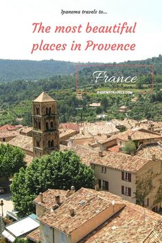 Provence always pops up in our minds as a top destination for long holidays. There you can find one of the most beautiful places in France.