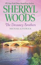SHERRYL WOODS THE DEVANEY BROTHERS MICHAEL AND PATRICK BOOK 2