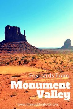 Postcards from Monument Valley Navajo Tribal Park - The World Is A Book
