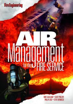 Fire Engineering Books: Air Management for the Fire Service - Full Day Seminar Firefighter Training, Firefighter Emt, Train The Trainer, Fire Training, Volunteer Fire Department, A Table, The Book, Engineering, Management
