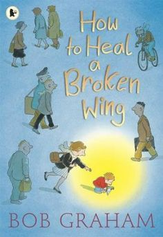 How to Heal a Broken Wing: Amazon.es: Bob Graham: Libros en idiomas extranjeros