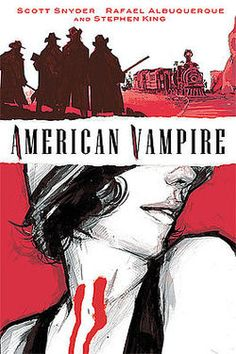 """American Vampire"" is an Eisner Award-winning comic book series created by writer Scott Snyder and Rafael Albuquerque. This series publication began on March 17, 2010. with the release of American Vampire #1. This is the first comic which features original Stephen King scripting who was contracted to the initial five issues."