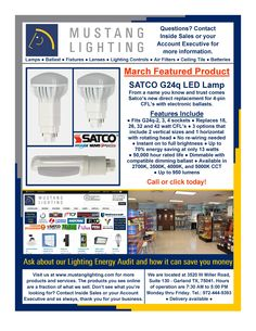 March Featured Product: SATCO PRODUCTS new G24q LED replacement lamp for 4-pin CFL's with electronic ballasts.